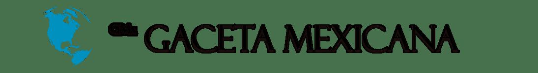 Gaceta Mexicana